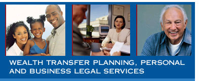 Wealth Transfer Planning, Personal And Business Legal Services